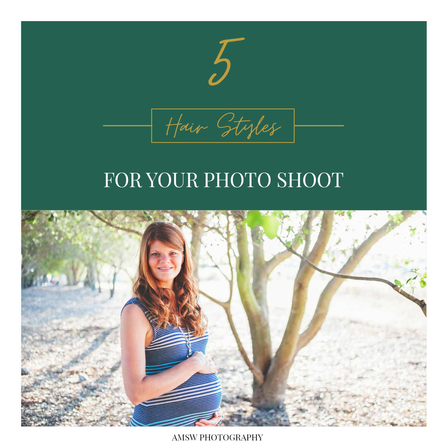 5 hairstyles for your photo shoot amsw photography